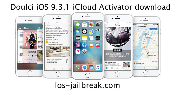 Doulci iOS 9.3.1 iCloud Activator download
