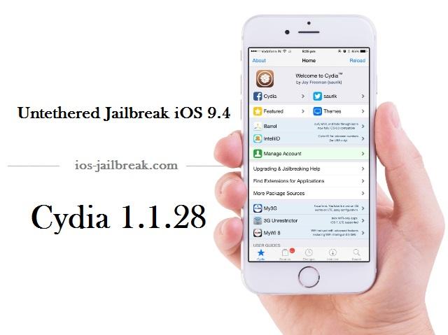 Untethered Jailbreak iOS 9.4