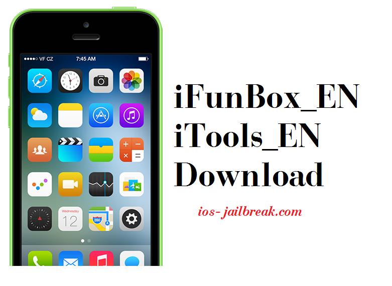 iFunBox_EN / iTools_EN Download