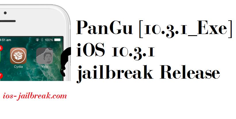 PanGu [10.3.1_Exe] iOS 10.3.1 jailbreak Release