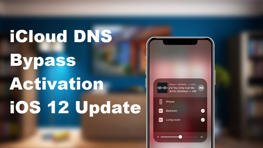 bypass iCloud Activation Lock iOS 12