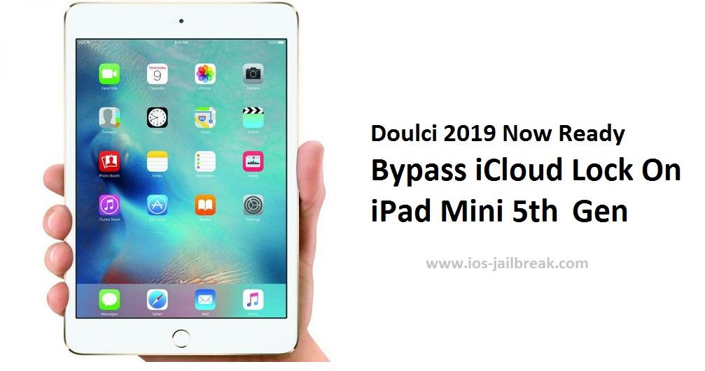 Bypass iCloud Activation Lock On iPad Mini 5th
