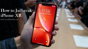 How Can I Jailbreak iPhone XR