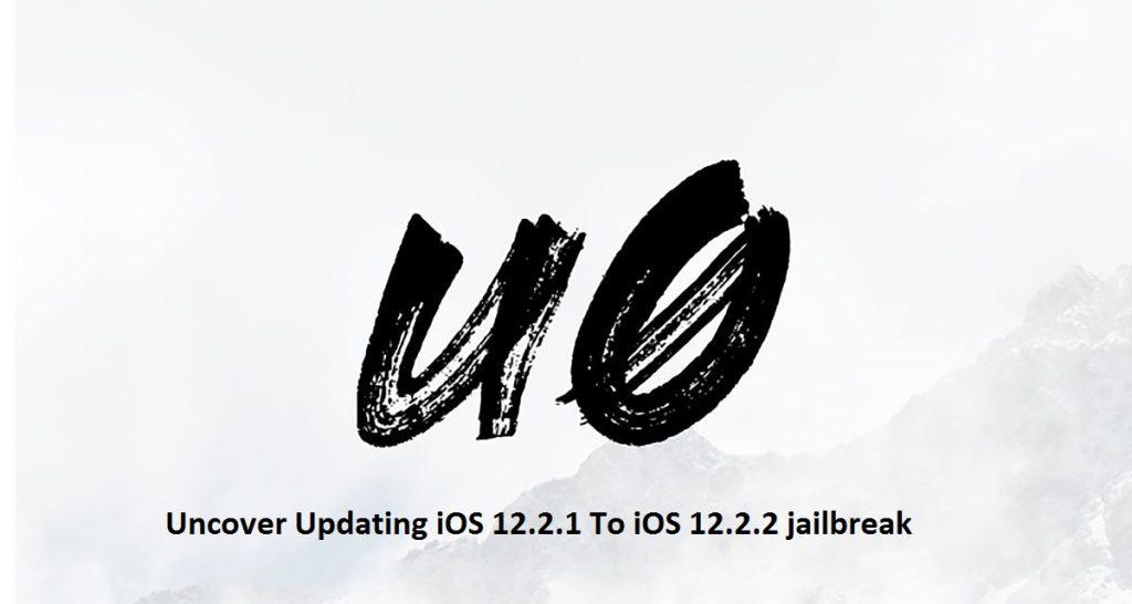 Uncover iOS 12.2.1 Jailbreak Update Brings Re-Jailbreak