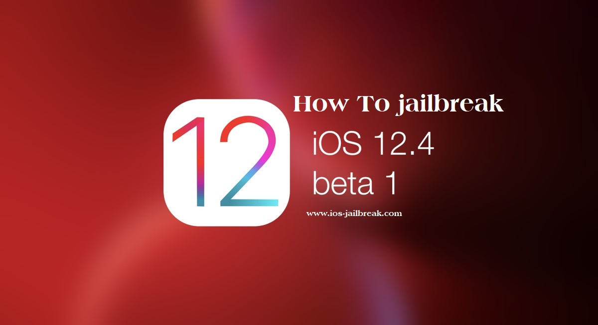 Jailbreak iOS 12.4 Beta
