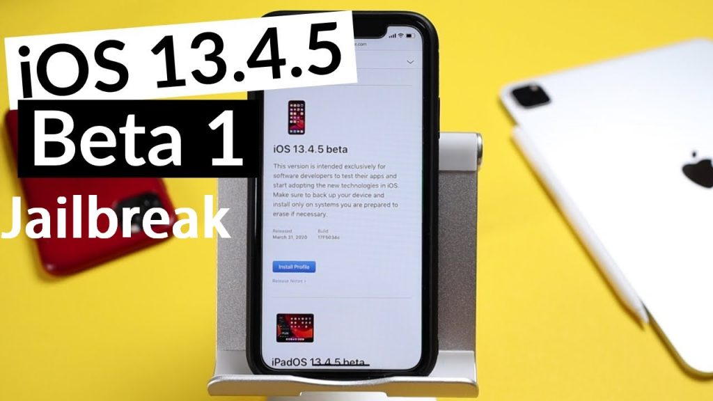 iOS 13.4.5 Beta Jailbreak